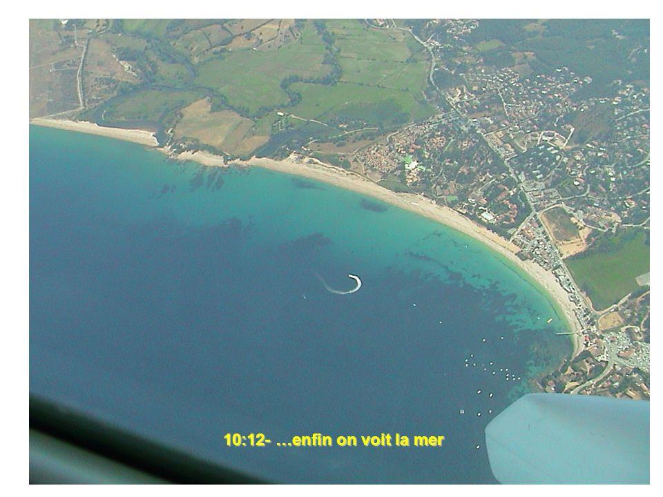 10:12- …enfin on voit la mer