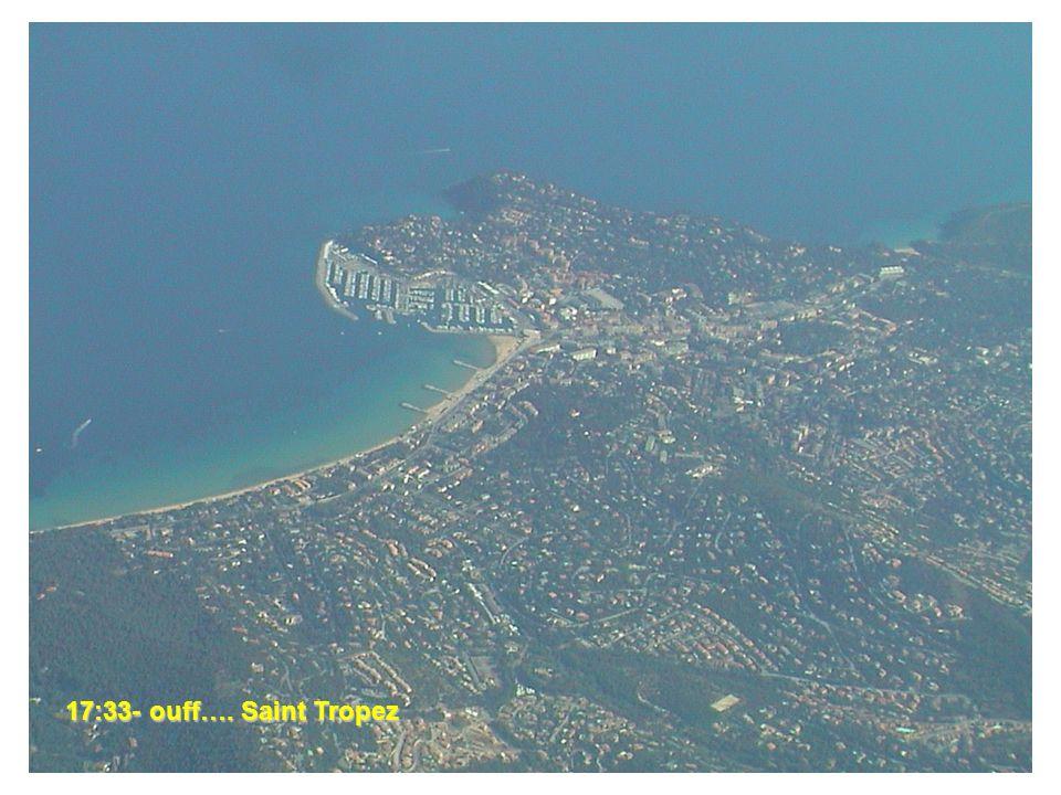 17:33- ouff…. Saint Tropez