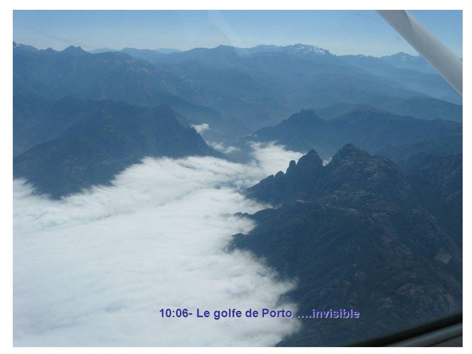 10:06- Le golfe de Porto ….invisible