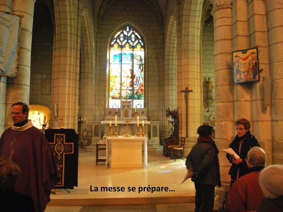 La messe se prépare…