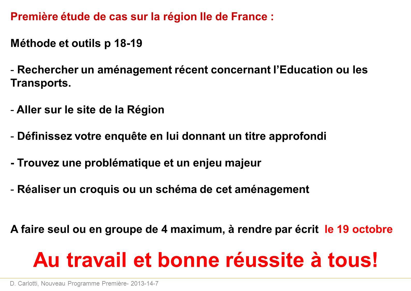 D. Carlotti, Nouveau Programme Première- 2013-14-7 Première étude de cas sur la région Ile de France : Méthode et outils p 18-19 - Rechercher un aména