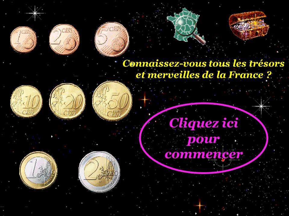 Connaissez-vous tous les trésors et merveilles de la France ? Cliquez ici pour commencer