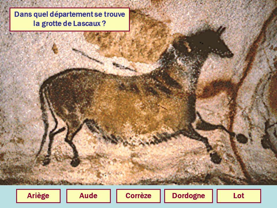 Dans quel département se trouve la grotte de Lascaux ? DordogneCorrèzeAudeAriègeLot