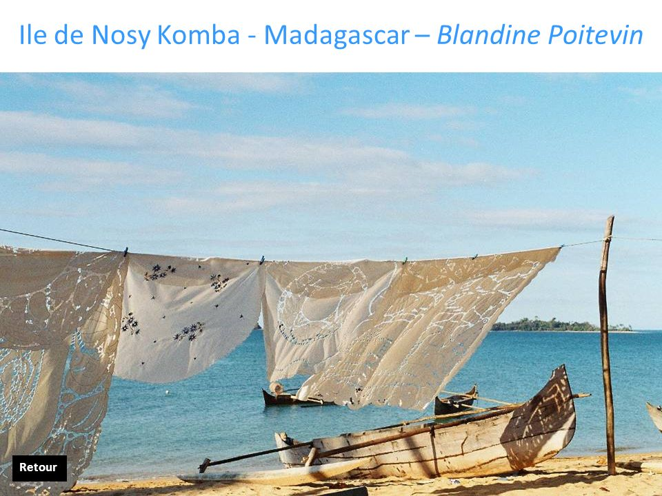 Ile de Nosy Komba - Madagascar – Blandine Poitevin Retour