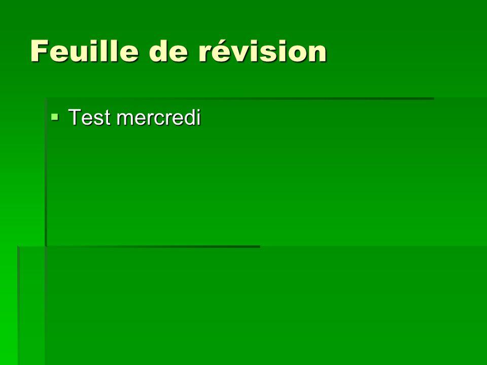 Feuille de révision Test mercredi Test mercredi