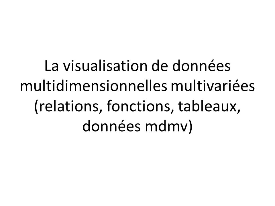 Visualisation de fluide Quelles dimensions et mesures seraient impliquées dans de telles données?