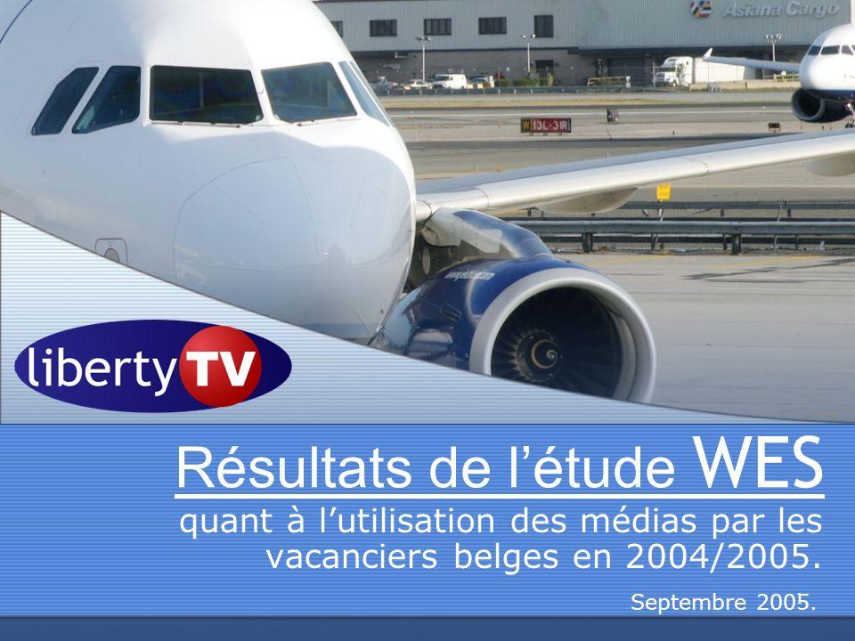1 Résultats de létude WES quant à lutilisation des médias par les vacanciers belges en 2004/2005. Septembre 2005.