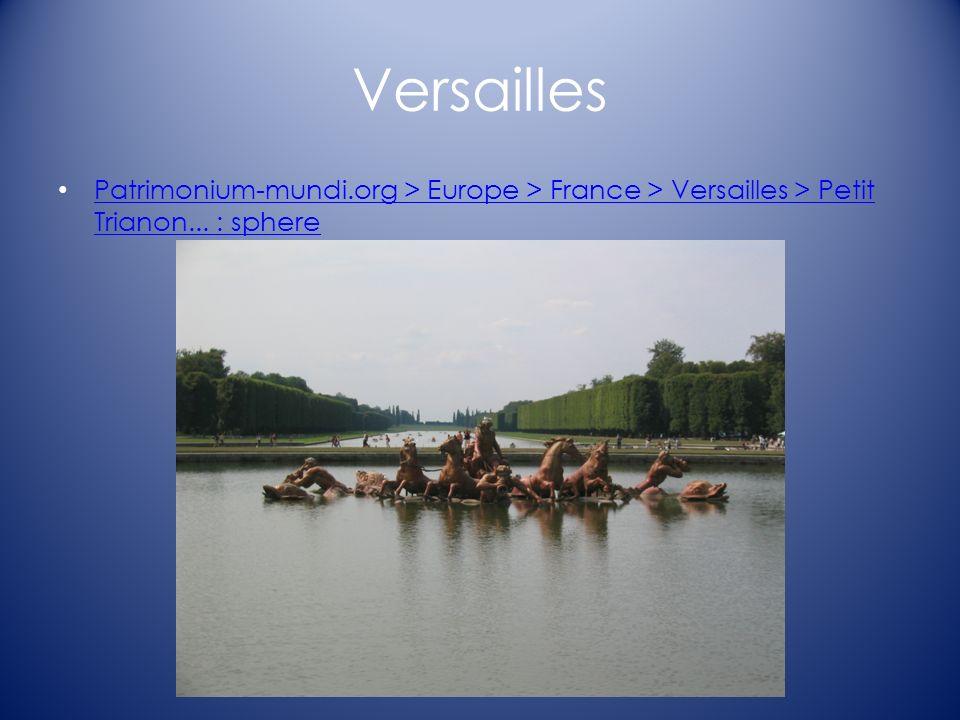 Versailles Patrimonium-mundi.org > Europe > France > Versailles > Petit Trianon... : sphere Patrimonium-mundi.org > Europe > France > Versailles > Pet