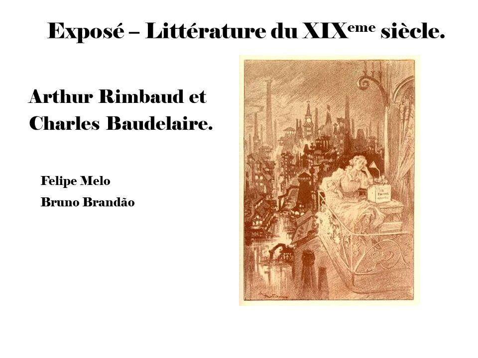 Felipe Melo Bruno Brandão Exposé – Littérature du XIX eme siècle.