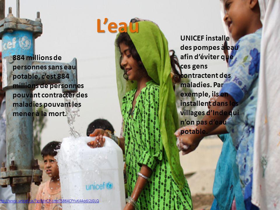 http://www.unicef.ca/?gclid=CP-oms7S864CFYuK4AodJ2jGLQ UNICEF installe des pompes à eau afin déviter que ces gens contractent des maladies. Par exempl