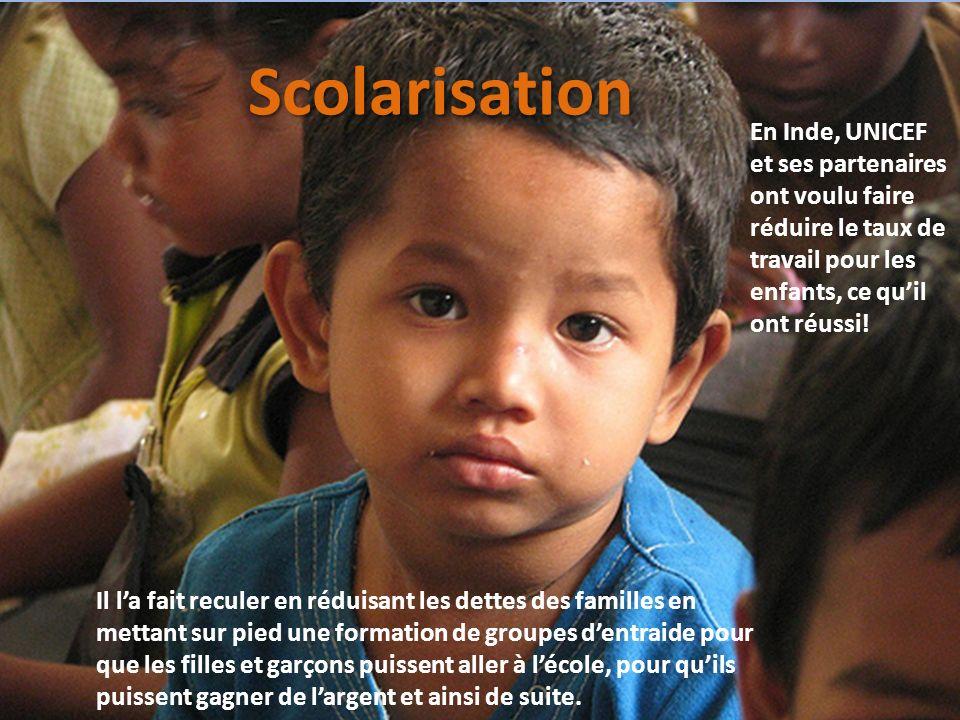 En Inde, UNICEF et ses partenaires ont voulu faire réduire le taux de travail pour les enfants, ce quil ont réussi! Il la fait reculer en réduisant le