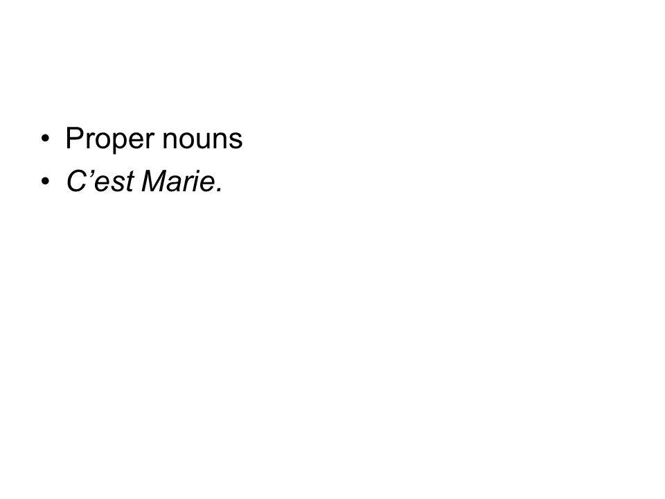 Proper nouns Cest Marie.