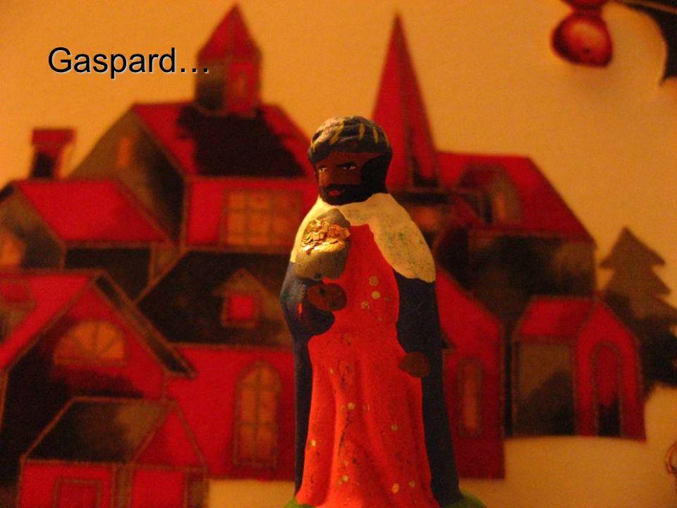 Gaspard…