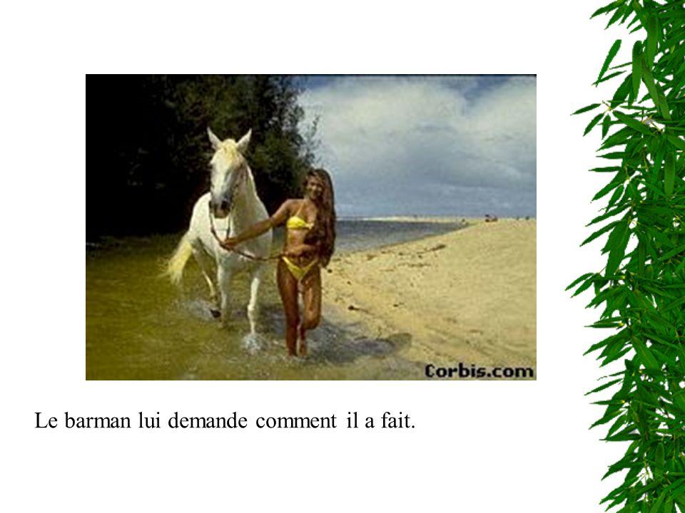 Et le cow-boy lui dit: la première fois, j ai dit au cheval que j en avait une plus grosse que lui et la deuxième fois, je lui ai montré !!