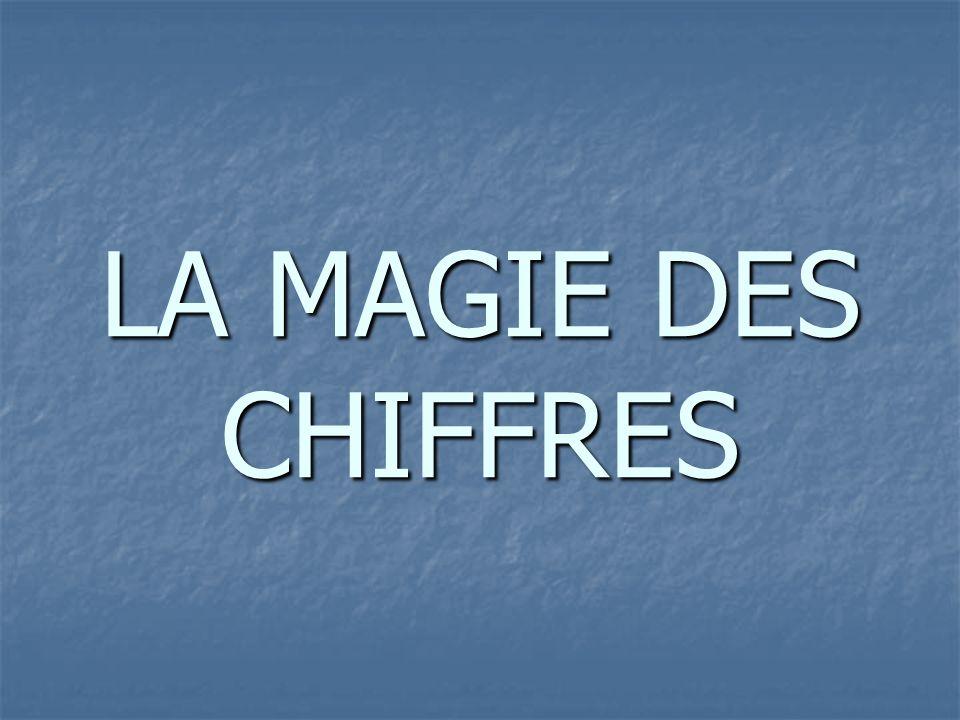 LA MAGIE DES CHIFFRES