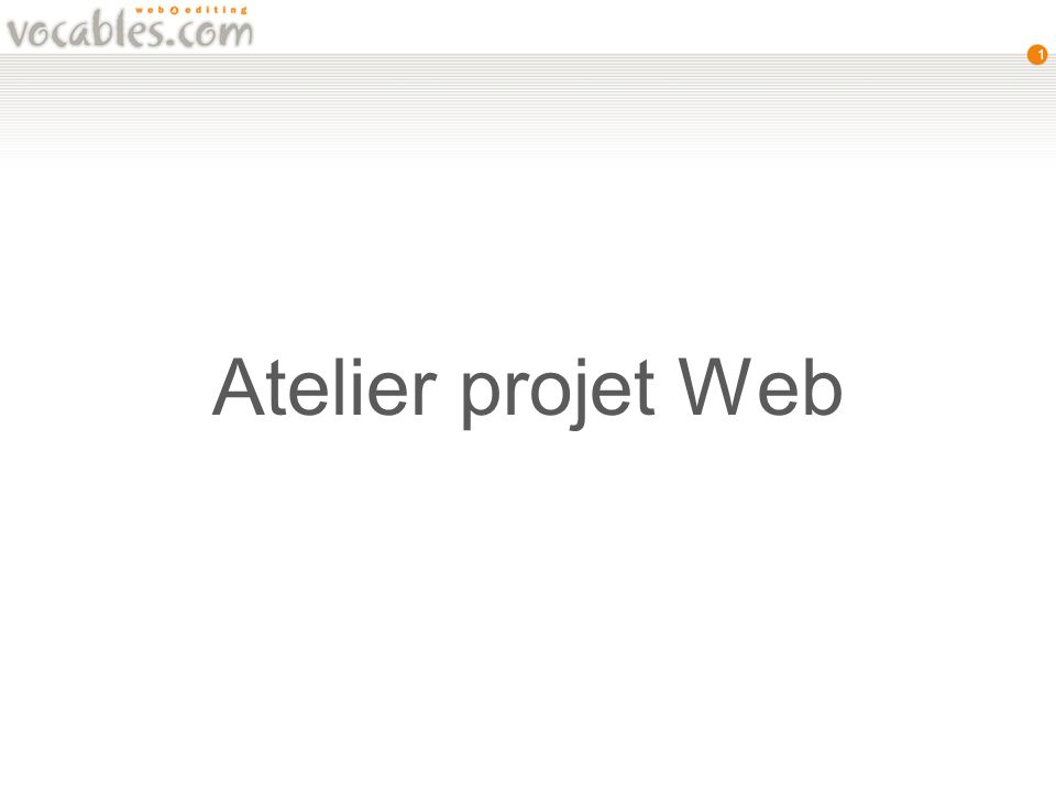 1 Atelier projet Web