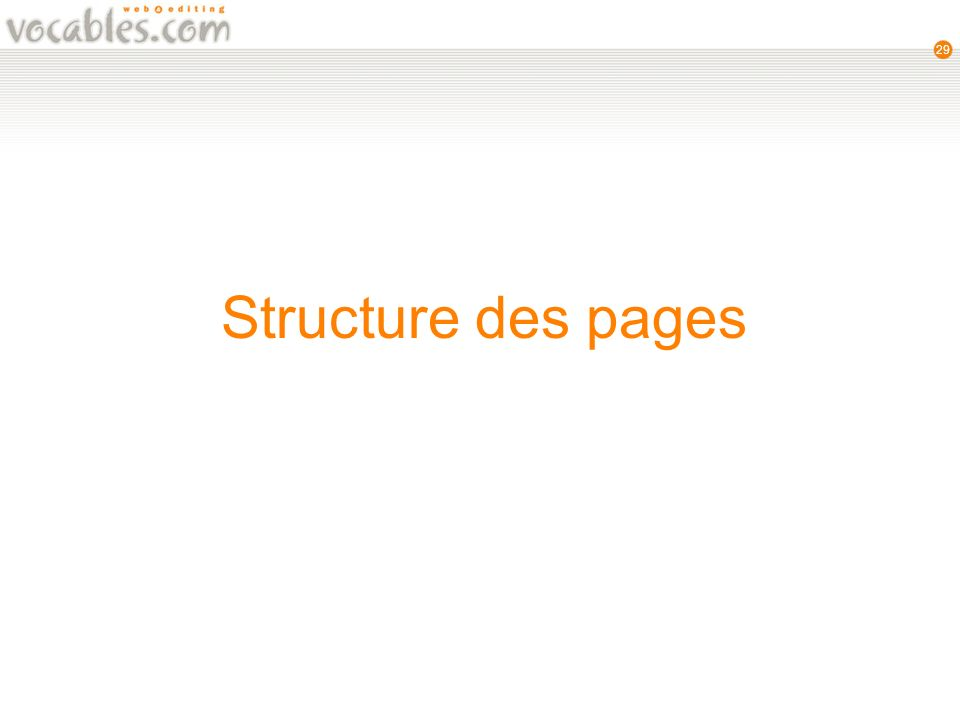 29 Structure des pages