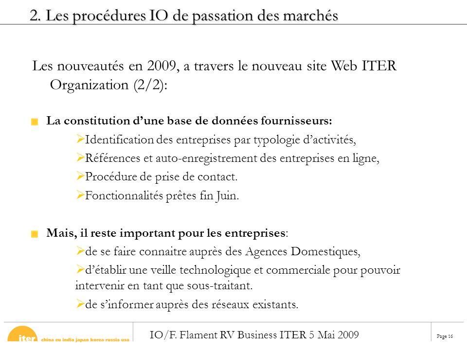 Page 16 IO/F. Flament RV Business ITER 5 Mai 2009 La constitution dune base de données fournisseurs: Identification des entreprises par typologie dact