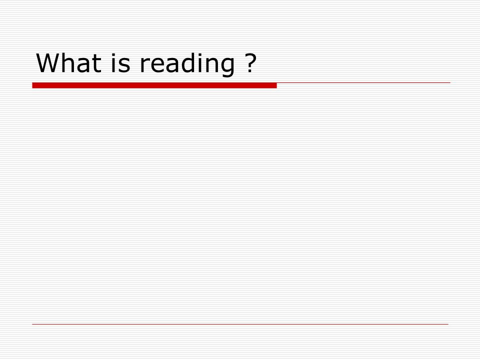 1.Reading is a comprehension issue Read and understand the meaning