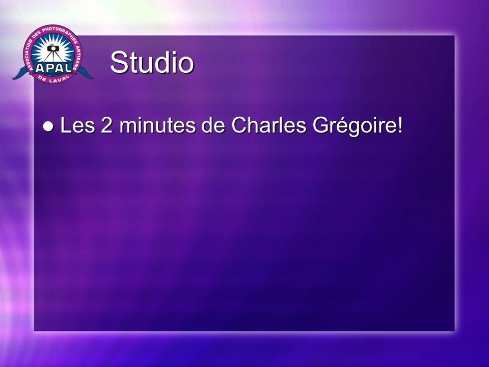Studio Studio Les 2 minutes de Charles Grégoire! Les 2 minutes de Charles Grégoire!
