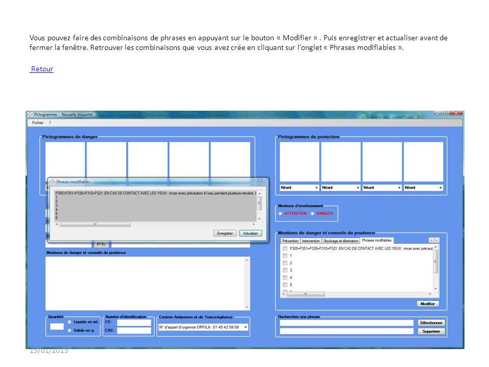 13/01/2013 Vous pouvez faire des combinaisons de phrases en appuyant sur le bouton « Modifier ». Puis enregistrer et actualiser avant de fermer la fen