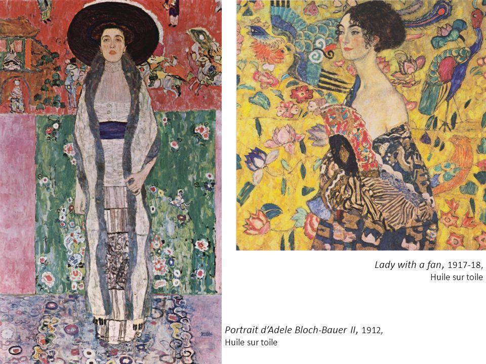 Lady with a fan, 1917-18, Huile sur toile Portrait dAdele Bloch-Bauer II, 1912, Huile sur toile