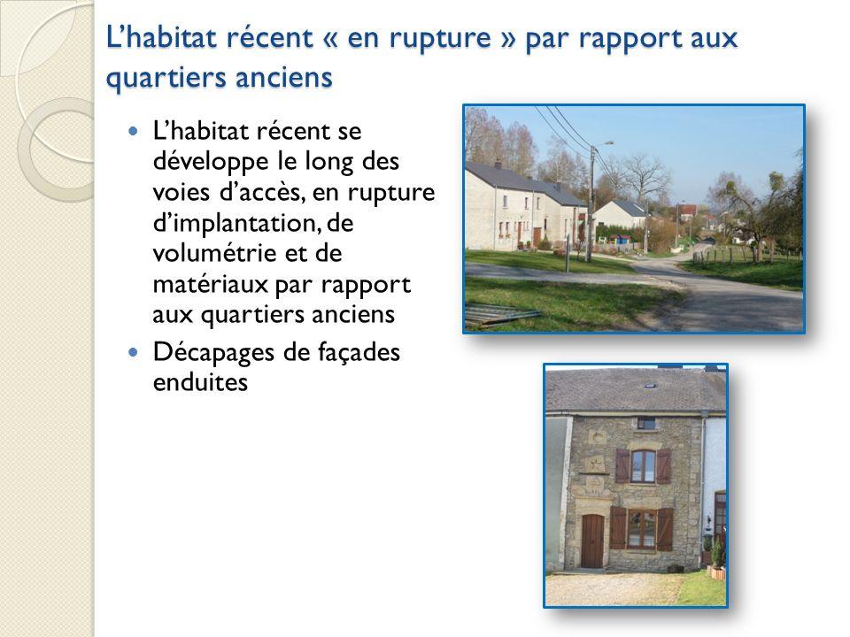 Lhabitat récent se développe le long des voies daccès, en rupture dimplantation, de volumétrie et de matériaux par rapport aux quartiers anciens Décap