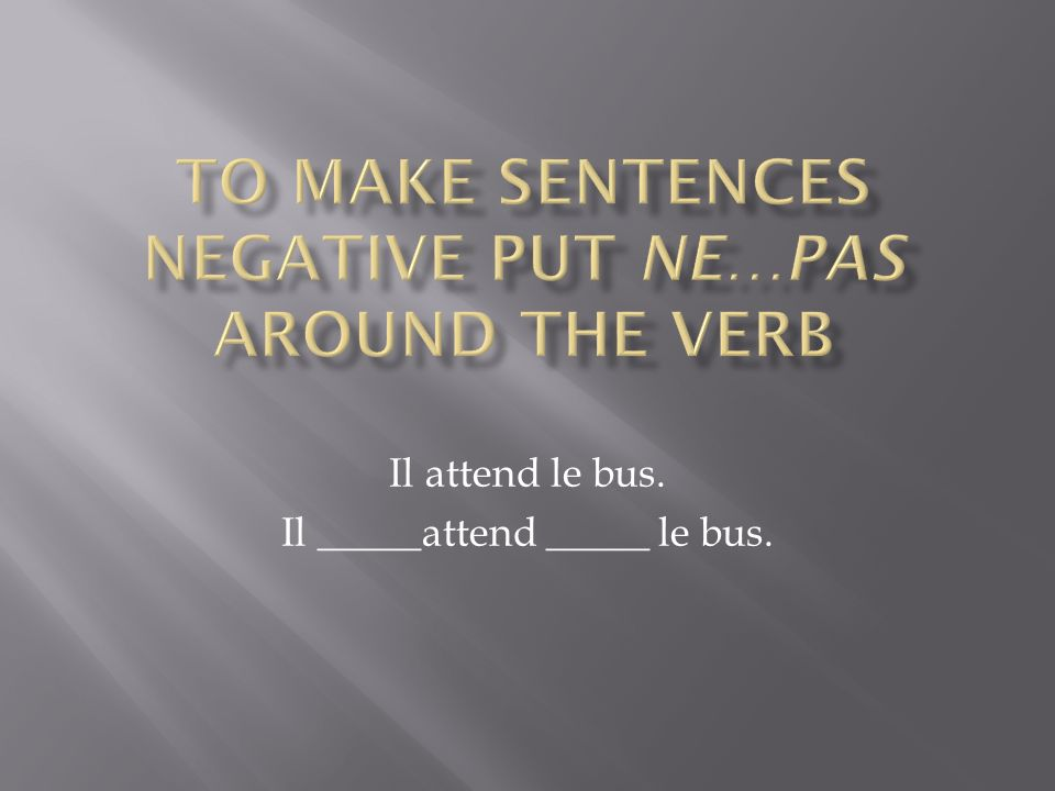 Youve already learned many irregular verbs. Do you remember how to conjugate these verbs?