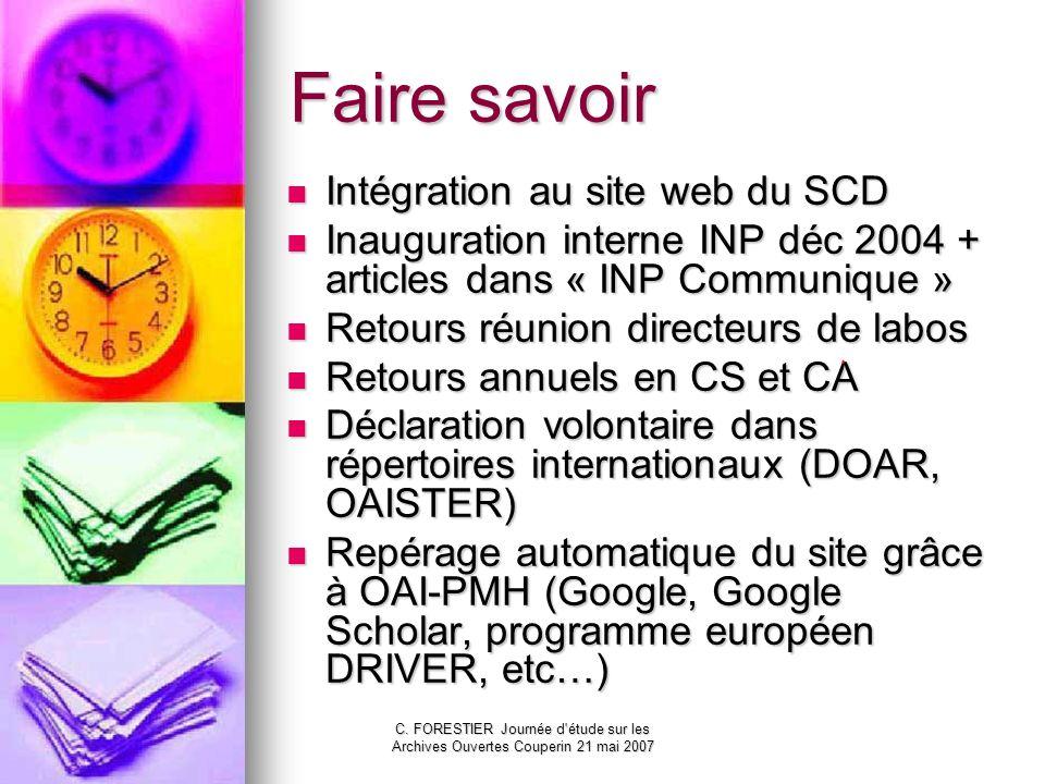 C. FORESTIER Journée d'étude sur les Archives Ouvertes Couperin 21 mai 2007 Faire savoir Intégration au site web du SCD Intégration au site web du SCD