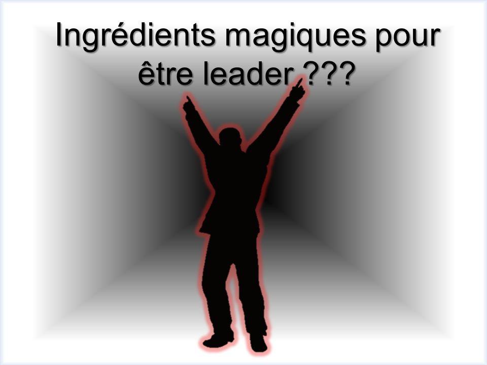 Ingrédients magiques pour être leader