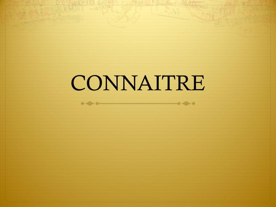 CONNAITRE