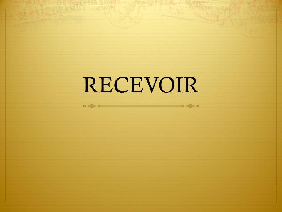 RECEVOIR