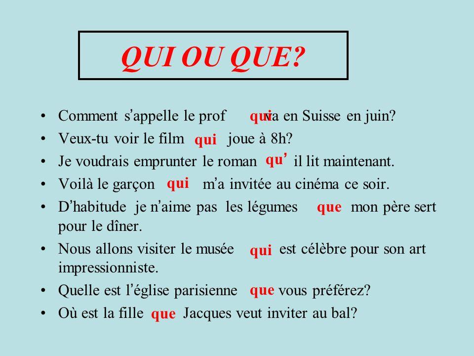 Combinez les deux phrases Qui a écrit le roman? Tu lis le roman. Qui a écrit le roman que tu lis? Je ne connais pas la fille. Elle parle français. Je