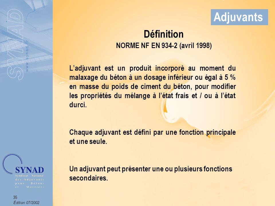 Édition 07/2002 36 Adjuvants Vers 1850 Découverte des ciments PORTLAND.