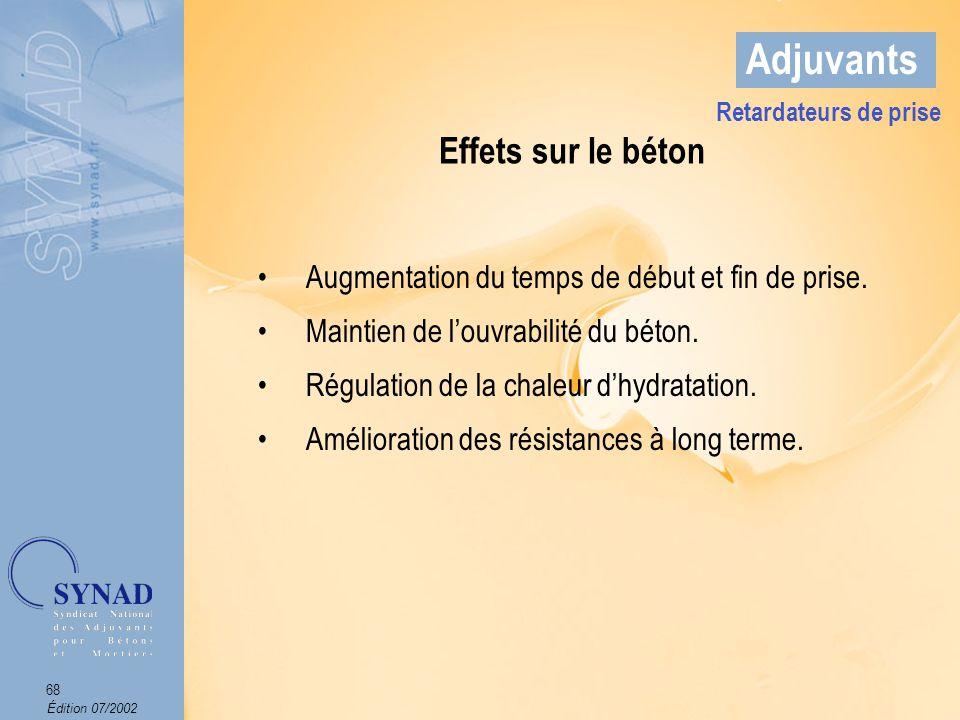 Édition 07/2002 69 Adjuvants Domaines dapplications Le bétonnage par temps chaud.