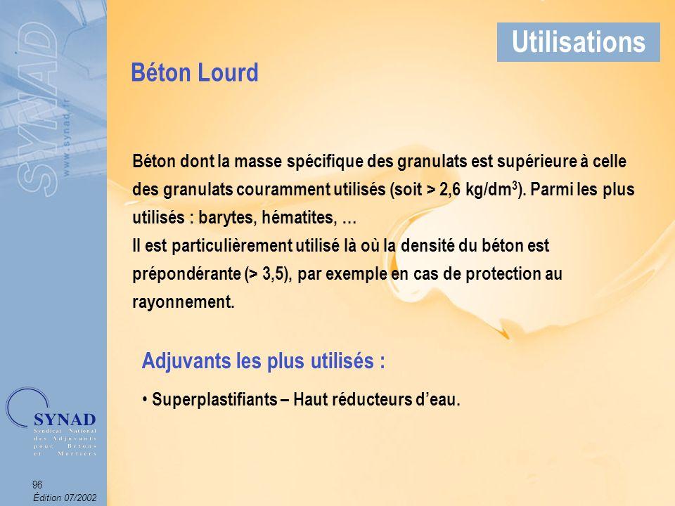 Édition 07/2002 97 Applications Béton Lourd Utilisations