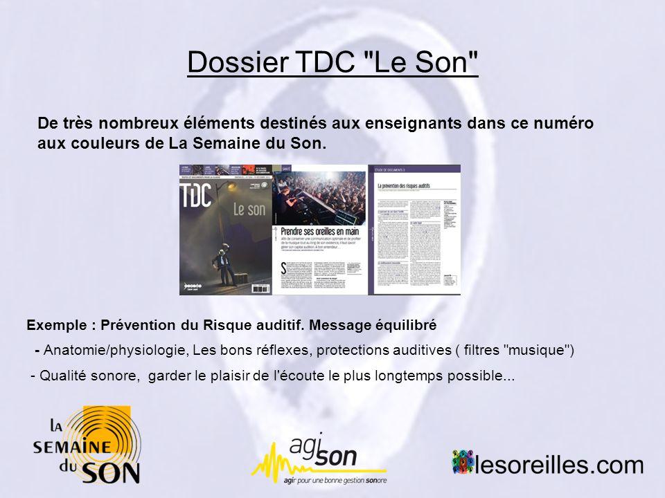Dossier TDC Le Son De très nombreux éléments destinés aux enseignants dans ce numéro aux couleurs de La Semaine du Son.