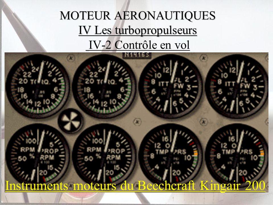 MOTEUR AERONAUTIQUES IV Les turbopropulseurs MOTEUR AERONAUTIQUES IV Les turbopropulseurs IV-2 Contrôle en vol Instruments moteurs du Beechcraft Kinga