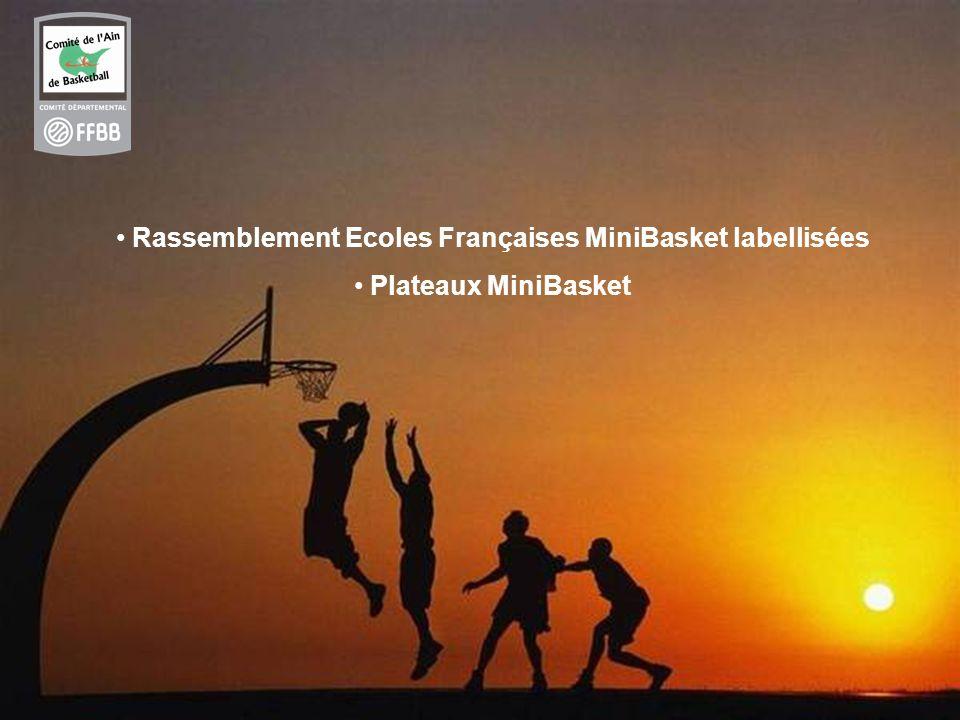 12 Rassemblement Ecoles Françaises MiniBasket labellisées Plateaux MiniBasket