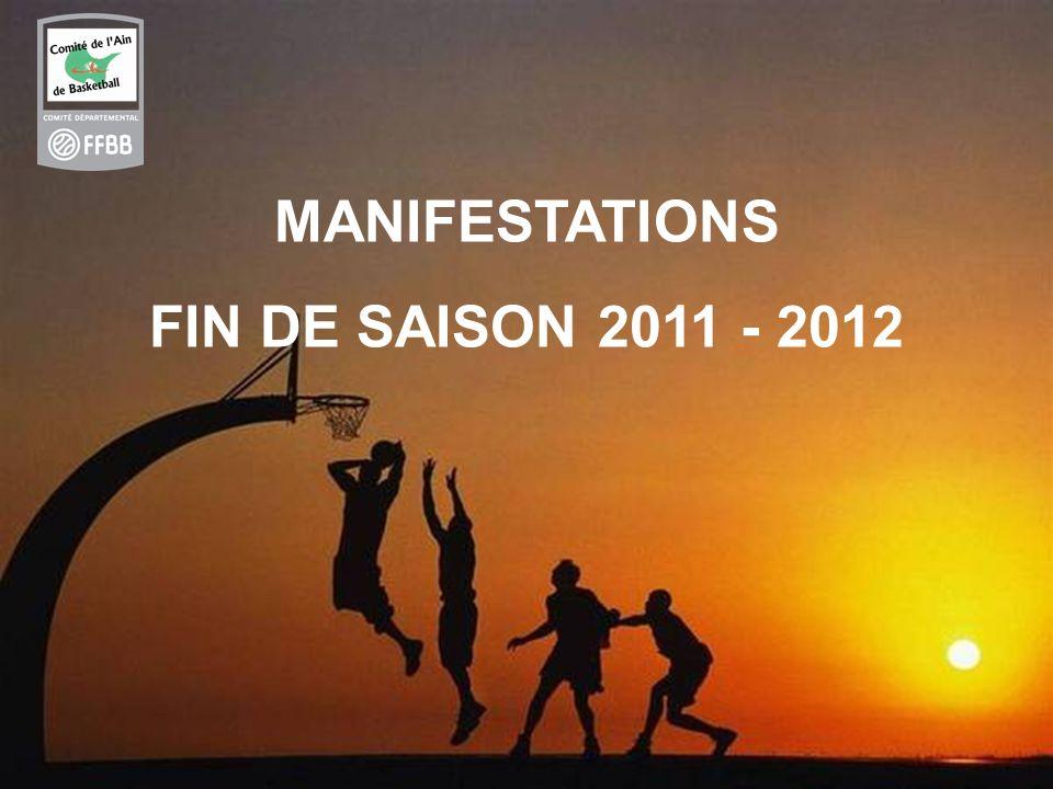 4 MANIFESTATIONS FIN DE SAISON 2011 - 2012