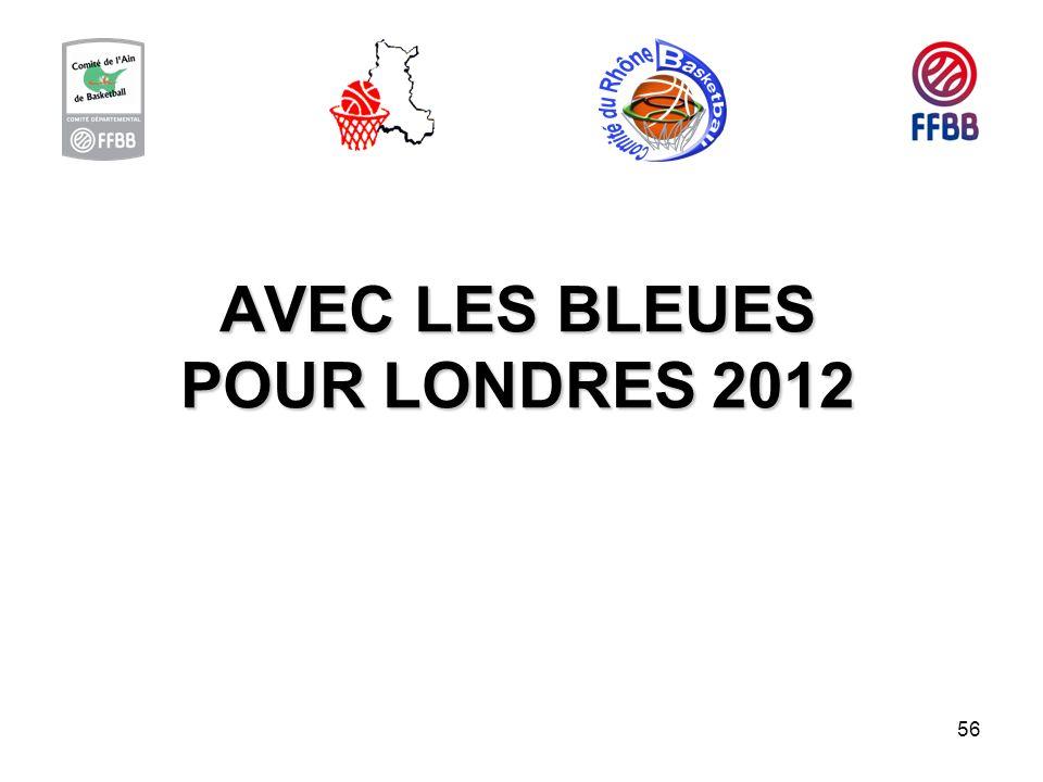 56 AVEC LES BLEUES POUR LONDRES 2012
