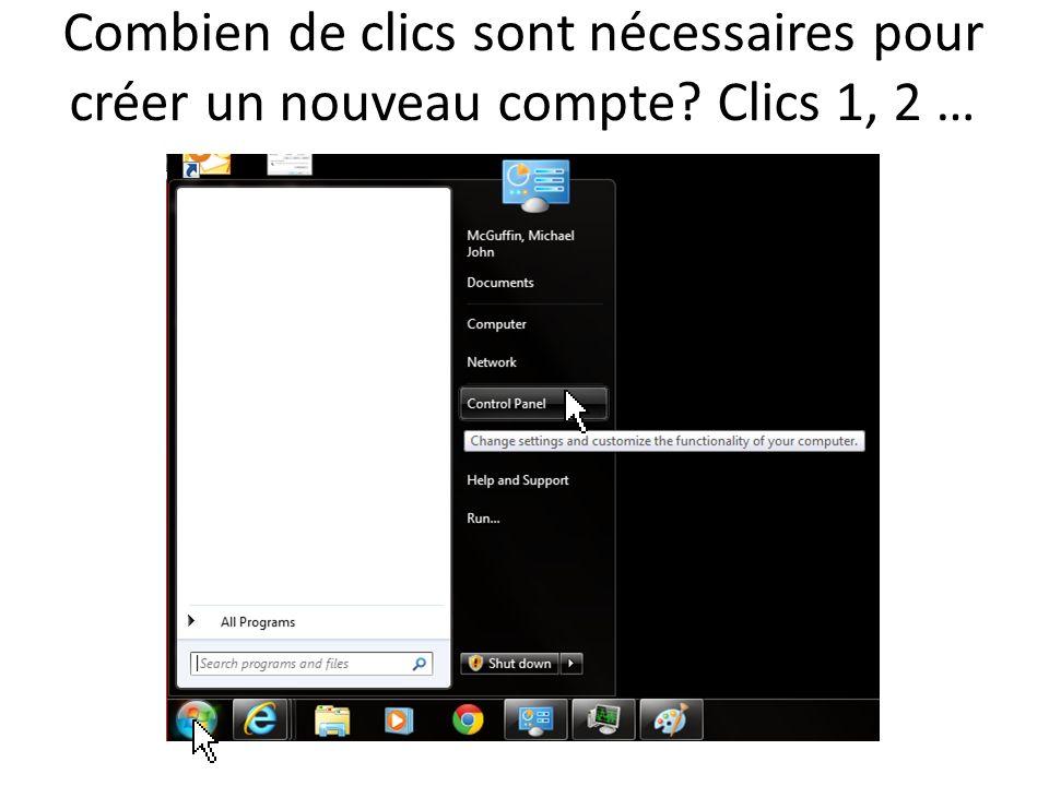 Combien de clics sont nécessaires pour créer un nouveau compte Clics 1, 2 …