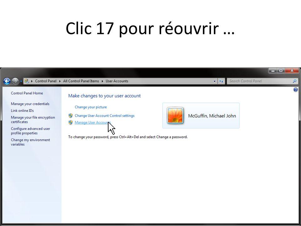 Clic 17 pour réouvrir …