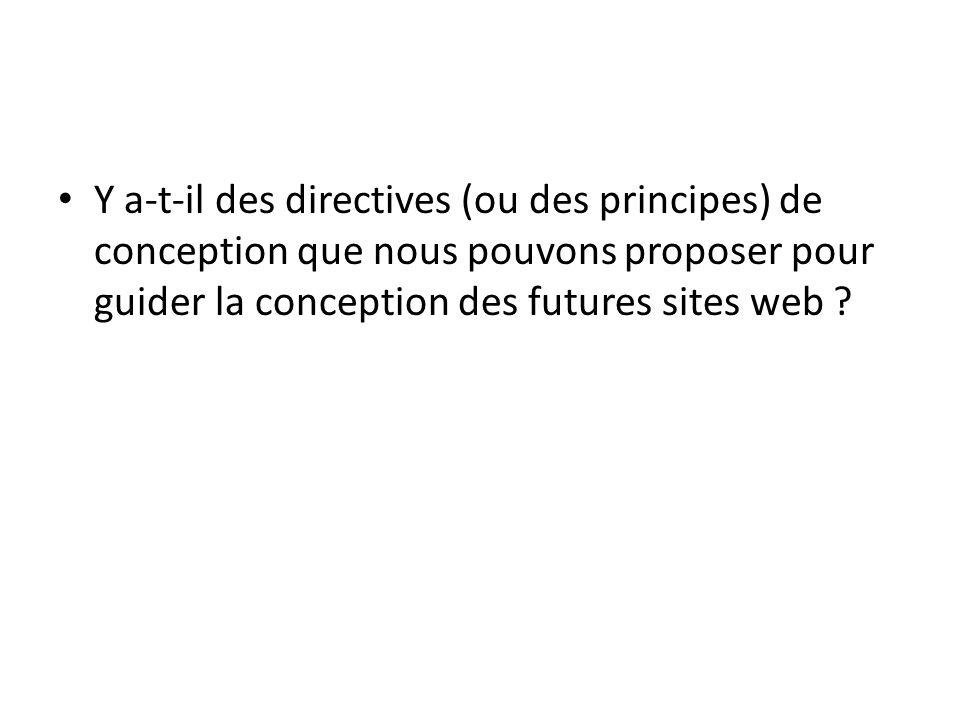 Y a-t-il des directives (ou des principes) de conception que nous pouvons proposer pour guider la conception des futures sites web