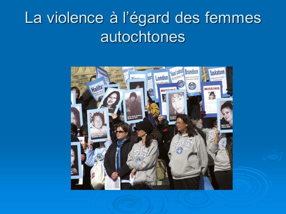La violence à légard des femmes autochtones