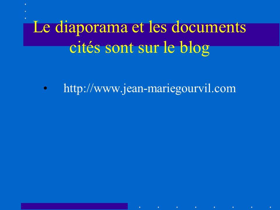 Le diaporama et les documents cités sont sur le blog http://www.jean-mariegourvil.com