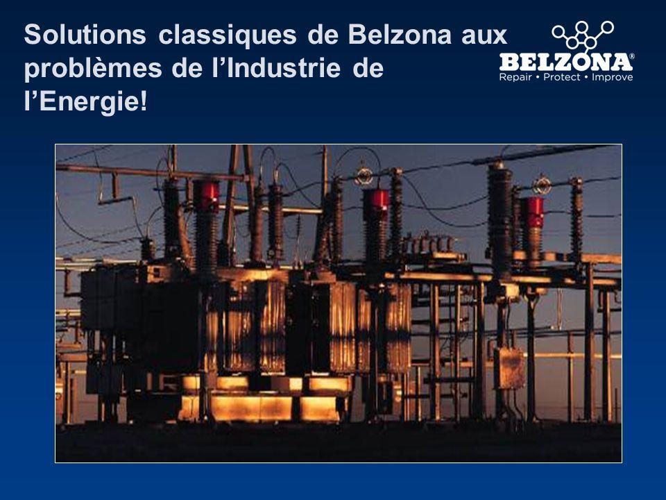 Solutions classiques de Belzona aux problèmes de lIndustrie de lEnergie!
