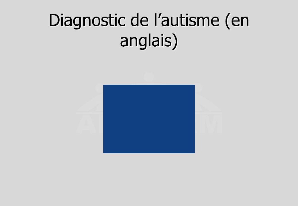 Diagnostic de lautisme (en anglais)