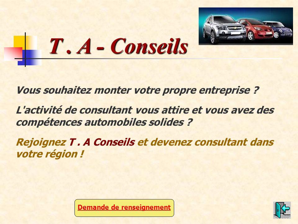 Vous souhaitez monter votre propre entreprise ? L'activité de consultant vous attire et vous avez des compétences automobiles solides ? Rejoignez T. A