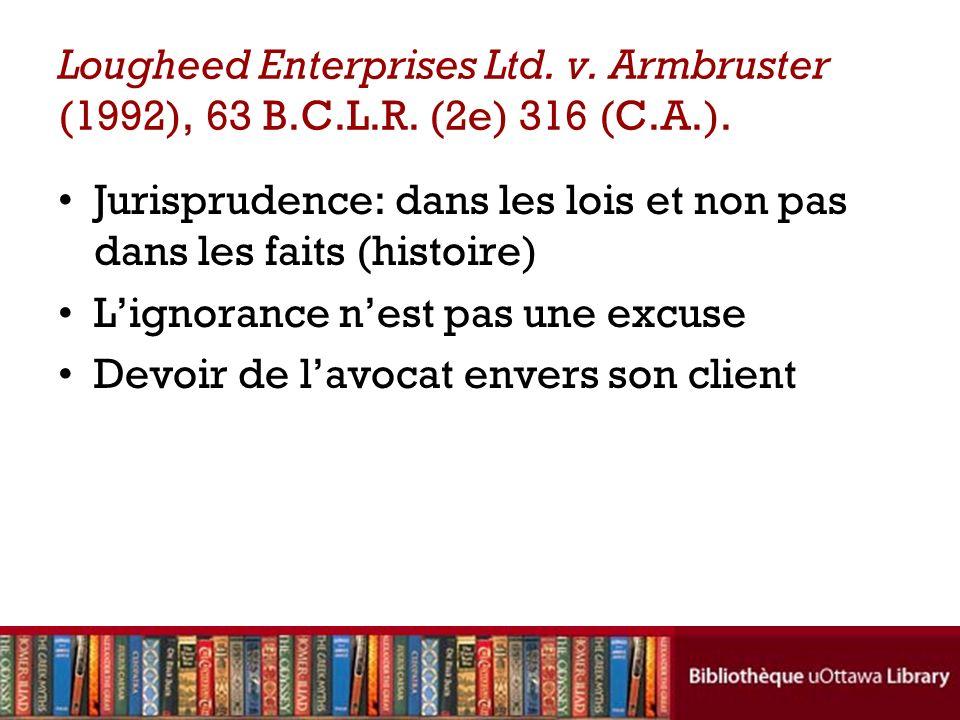 Lougheed Enterprises Ltd.v. Armbruster (1992), 63 B.C.L.R.